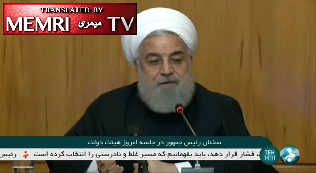 Iranian President Rouhani: KSA, UAE, Kuwait, Qatar, Owe Their Existence to Iran; Trump Cannot Cut Iran's Oil Exports to Zero, It Is legal for US to Smuggle Oil